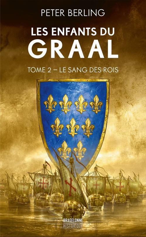 Vente EBooks : Les enfants du Graal T.2 ; le sang des rois  - Peter BERLING
