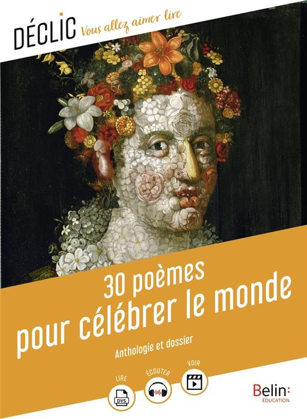 30 POEMES POUR CELEBRER LE MONDE