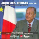 Vente AudioBook : Jacques Chirac. Anthologie sonore des discours du Président de la République 1995-2007