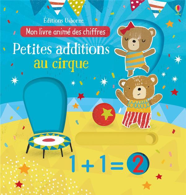petites additions au cirque ; mon livre animé des chiffres