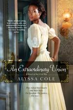 An Extraordinary Union  - Alyssa Cole