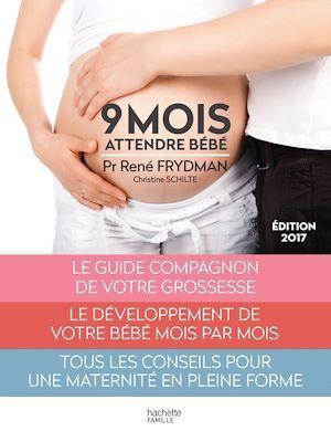 Vente EBooks : Neuf mois  - Christine Schilte  - René FRYDMAN  - Professeur René Frydman
