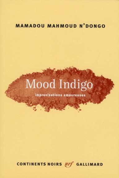 Mood Indigo (Improvisations Amoureuses)