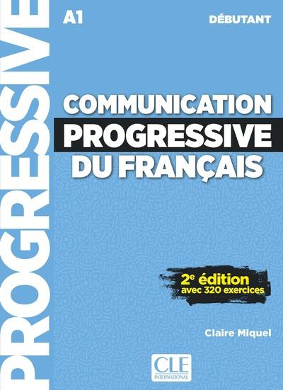 Communication Progressive Du Francais Fle A1 Debutant 2e Edition Collectif Cle International Livre Cd Audio Montbarbon Bourg En