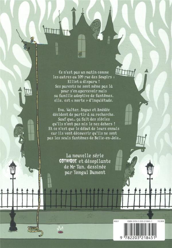 109, rue des Soupirs T.3 ; fantômes d'extérieur