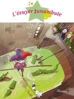 Vente EBooks : L'écuyer funambule  - Séverine Onfroy