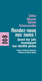 Vente Livre Numérique : Rendez-nous nos noms !  - Céline Masson - Natalie Felzenszwalbe