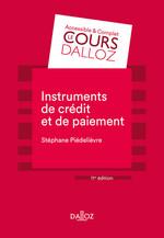 Vente EBooks : Instruments de paiement et de crédit - 11e ed.  - Stéphane Piedelièvre
