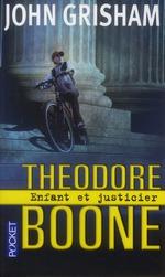 Couverture de Théodore boone, enfant et justicier t.1