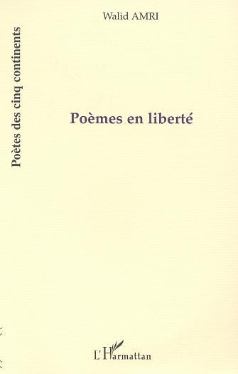 Poemes en liberte