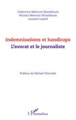 Vente Livre Numérique : Indemnisations et handicaps. L'avocat et le journaliste  - Catherine Meimon Nisenbaum - Nicolas Meimon Nisenbaum - Laurent Lejard