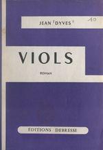 Viols  - Jean Dyves