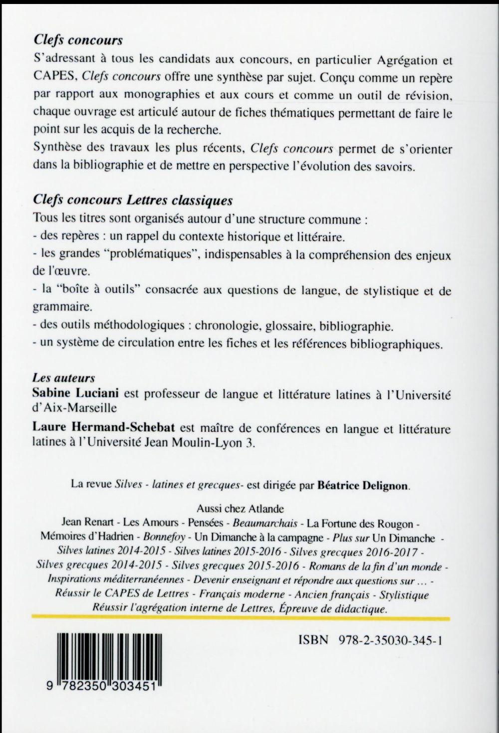 Silves latines 2016-2017 ; Lucrèce, de la nature livre II ; Quintilien, institution oratoire livre X