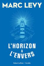 Vente Livre Numérique : L'Horizon à l'envers  - Marc LEVY