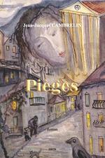 Vente Livre Numérique : Pièges  - Jean-Jacques Cambrelin
