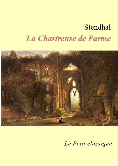 La Chartreuse de Parme (édition enrichie)