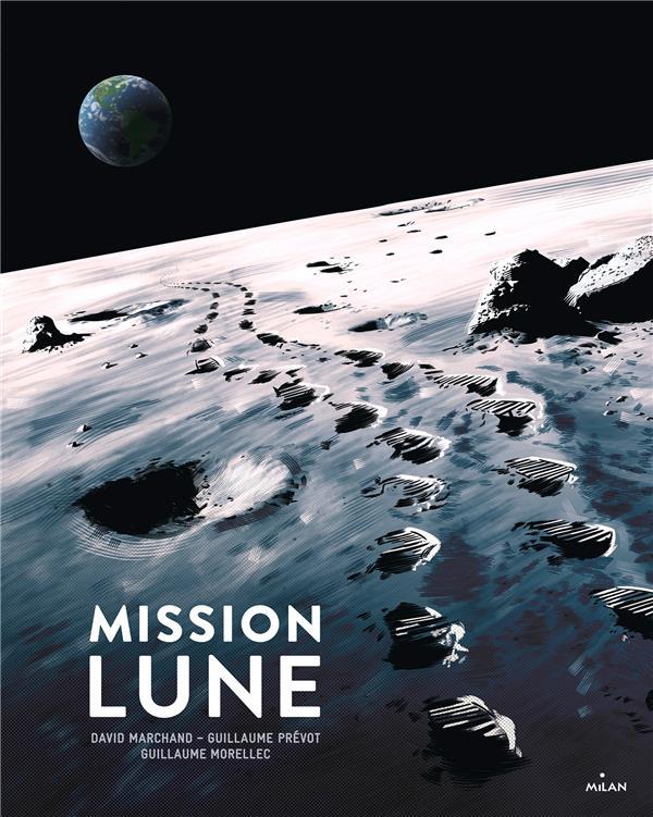 Mission lune ; une odyssée humaine