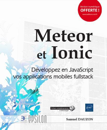 Meteor et Ionic ; développez en JavaScript vos applications mobiles fullstack