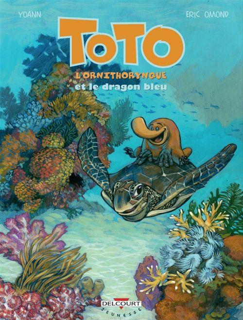 Toto l'ornithorynque T08  - Éric Omond