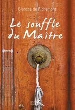 Vente Livre Numérique : Le Souffle du maître  - Blanche De Richemont