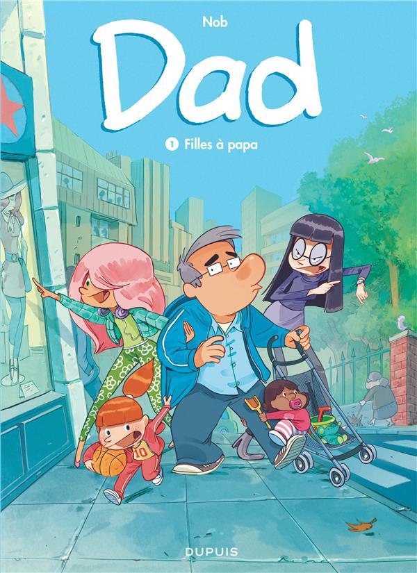 Dad T.1 ; filles à papa