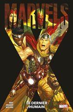 Marvels X : Le dernier humain  - Alex Ross - Well-Bee - Jim Krueger