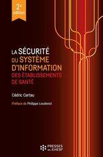 Vente livre : EBooks : La sécurité du système d´information des établissements de santé - 2e édition  - Cédric Cartau