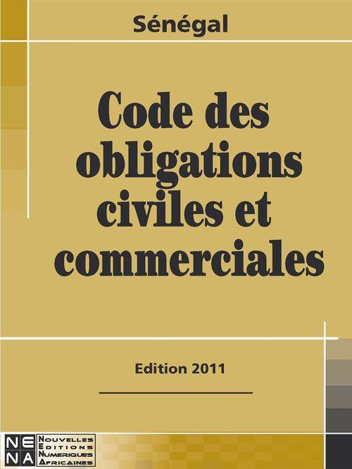 Sénégal ; code des obligations civiles et commerciales (édition 2011)