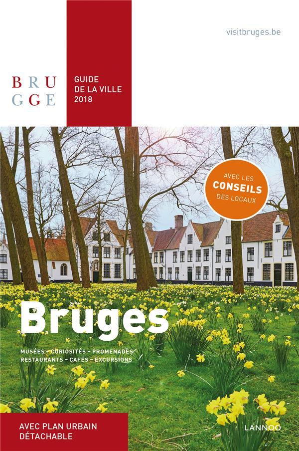 Bruges ; guide de la ville (édition 2018)