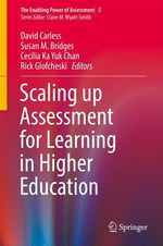 Scaling up Assessment for Learning in Higher Education  - Cecilia Ka Yuk Chan - Rick Glofcheski - David Carless - Susan M. Bridges
