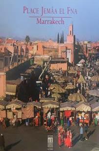 Place Jemaa El Fna ; Marrakech