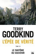Le Fantôme du Souvenir  - Terry Goodkind