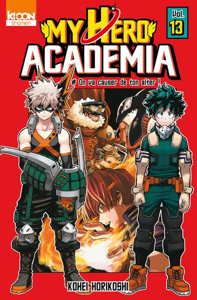 My hero Academia T.13 ; on va causer de ton alter !