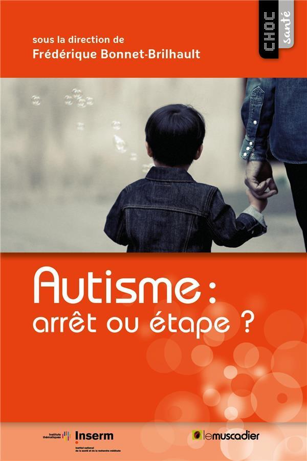 Autisme : arrêt ou étape ?