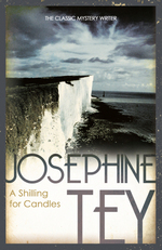 A Shilling For Candles  - Joséphine TEY