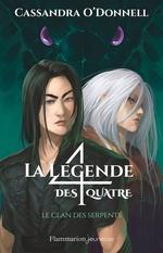 Vente Livre Numérique : La légende des quatre (Tome 3) - Le clan des serpents  - Cassandra O'Donnell