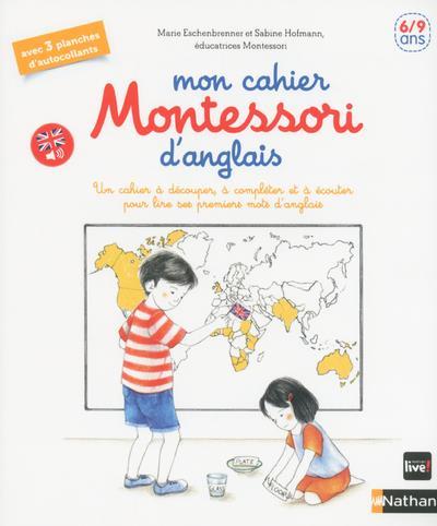MON CAHIER MONTESSORI D'ANGLAIS  -  69 ANS