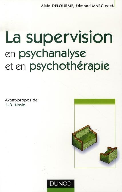 La supervision en psychanalyse et en psychothérapie