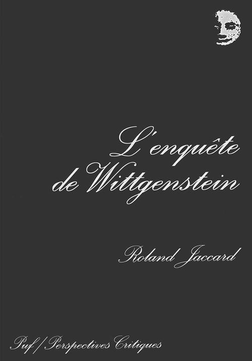 L'enquête de Wittgenstein (2e édition)
