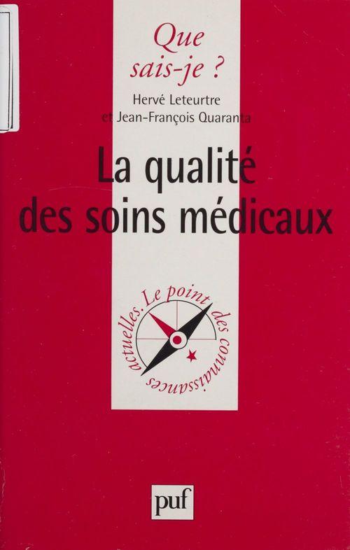 Iad - la qualite des soins medicaux qsj 3431
