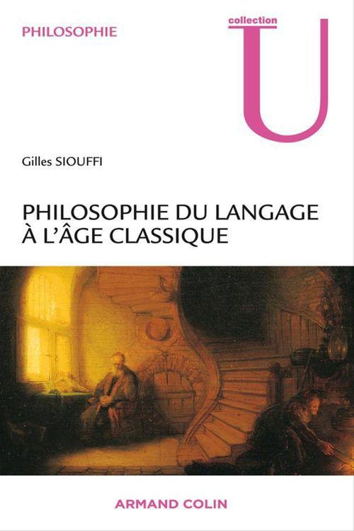 penser le langage à l'âge classique