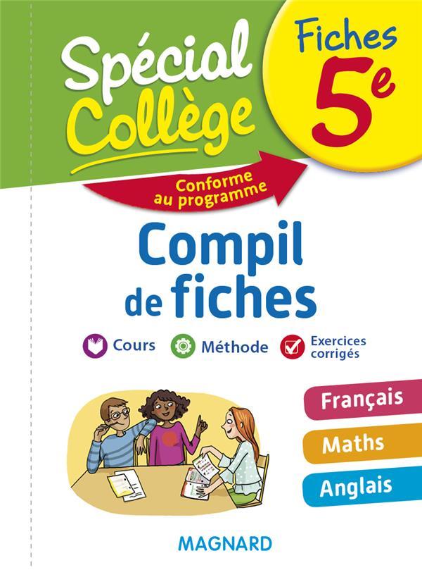 SPECIAL COLLEGE  -  FRANCAIS, MATHEMATIQUES, ANGLAIS  -  5E  -  COMPIL DE FICHES