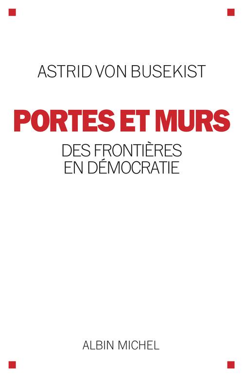 Portes et murs ; des frontières en démocratie