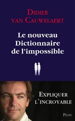 Vente Livre Numérique : Le nouveau dictionnaire de l'impossible  - Didier van Cauwelaert
