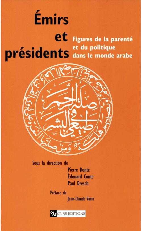 Emirs et presidents