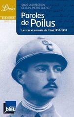 Couverture de Paroles de poilus - lettres et carnets du front 1914-1918 - anthologie