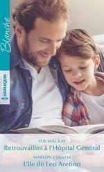 Vente EBooks : Retrouvailles à l'Hôpital Général ; l'île de Leo Arantino  - Marion Lennox - Sue MacKay