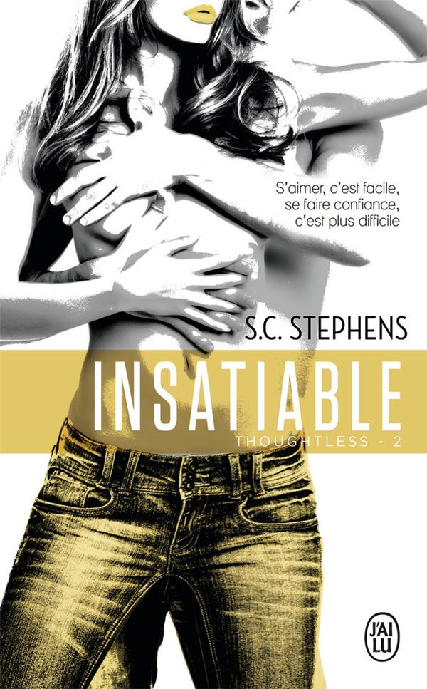 Thoughtless t.2 ; insatiable