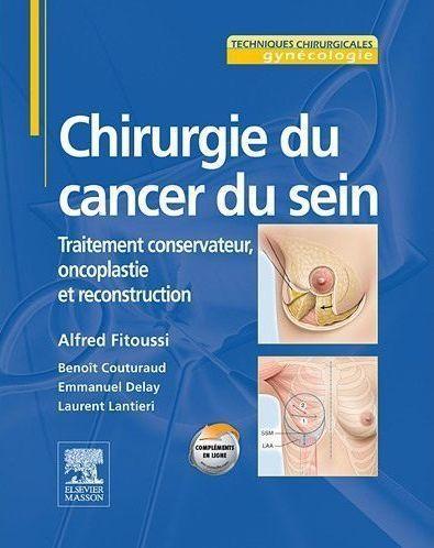 Chirurgie Du Cancer Du Sein ; Traitement Conservateur, Oncoplastie Et Reconstruction