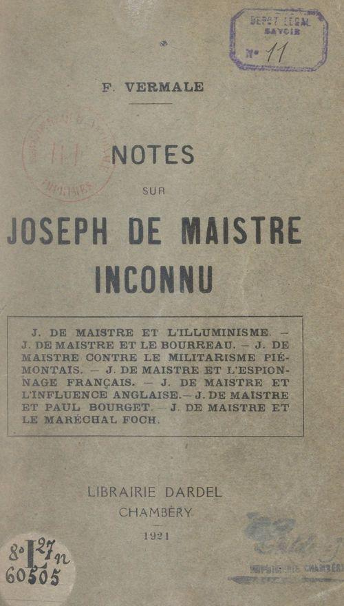 Notes sur Joseph de Maistre inconnu  - François Vermale